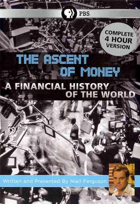 ASCENT OF MONEY:FINANCIAL HISTORY OF BY FERGUSON,NIALL (DVD)